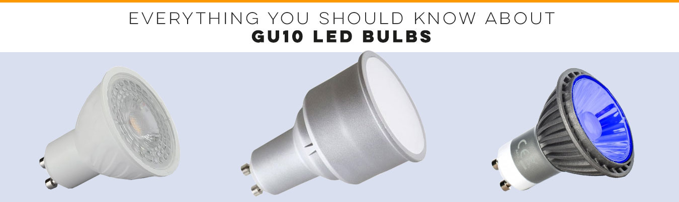 Everything You Should Know About GU10 LED Bulbs